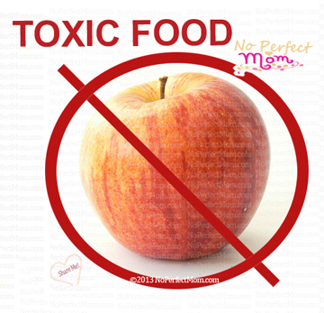toxic food - No Perfect Mom